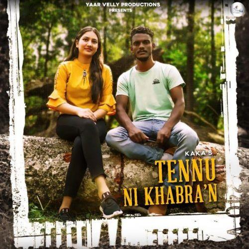 Tennu Ni Khabran Kaka Mp3 Song Download