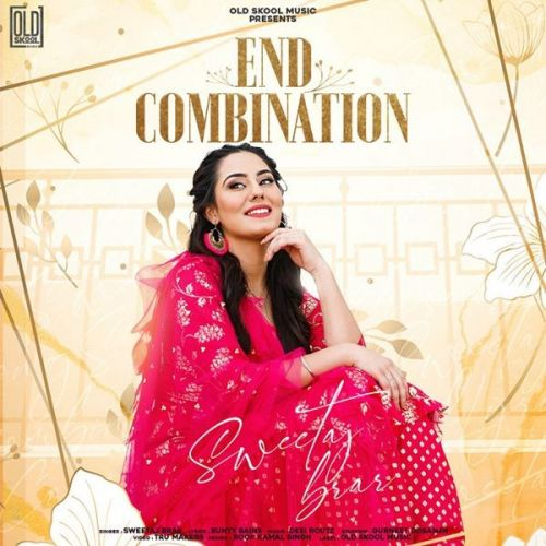 End Combination Sweetaj Brar Mp3 Song Download