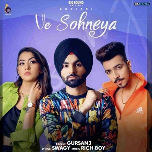 Ve Sohneya Gursanj Mp3 Song Download