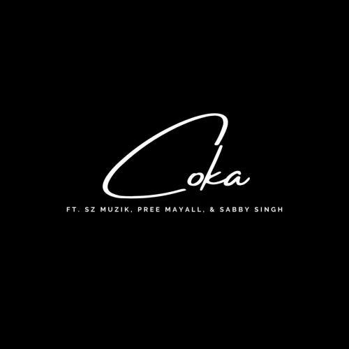 Coka Pree Mayall, SZ Muzik Mp3 Song Download