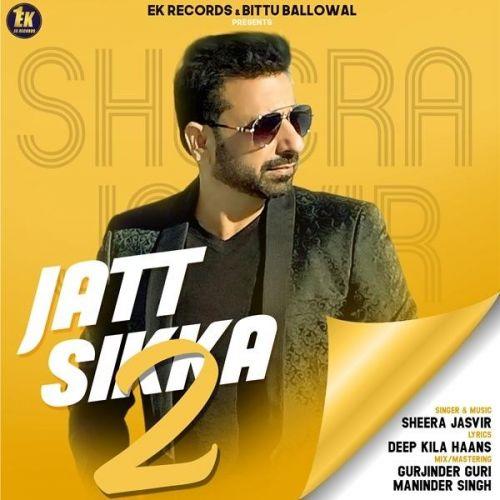 Jatt Sikka 2 Sheera Jasvir Mp3 Song Download