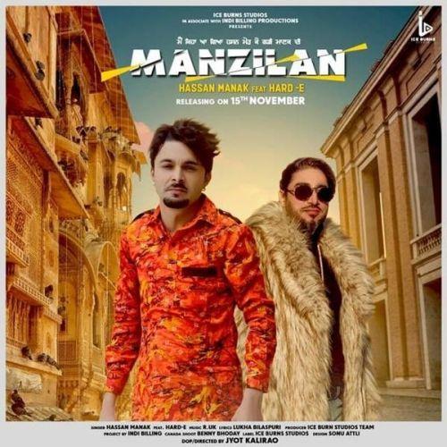 Manzilan Hassan Manak, Hard E Mp3 Song Download