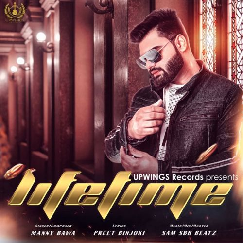 Lifetime Manny Bawa Mp3 Song Download