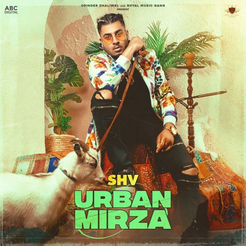 Foreigner SHV, Deep Jandu, 6irdz, Yashvi, Minister Music mp3 song download, Urban Mirza SHV, Deep Jandu, 6irdz, Yashvi, Minister Music full album mp3 song