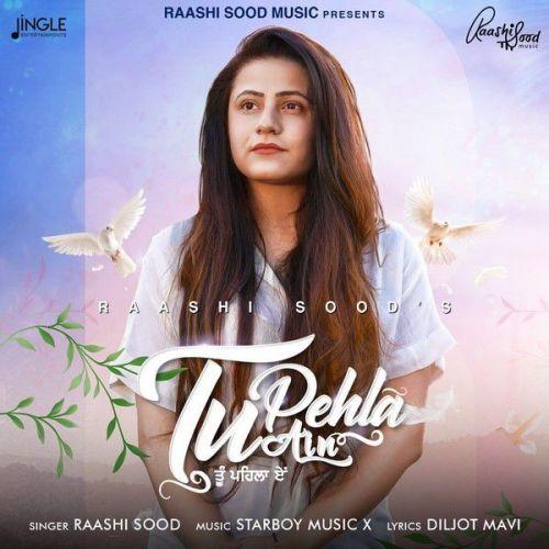 Tu Pehla Ain Raashi Sood Mp3 Song Download