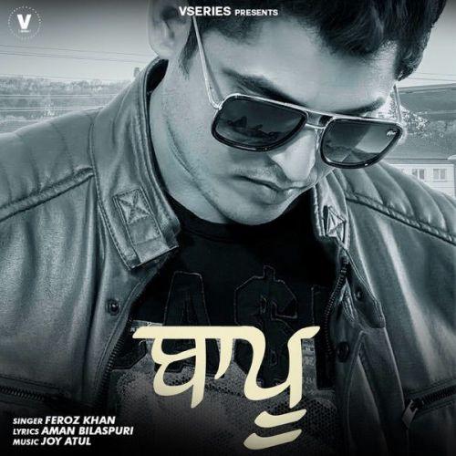 Baapu Feroz Khan Mp3 Song Download