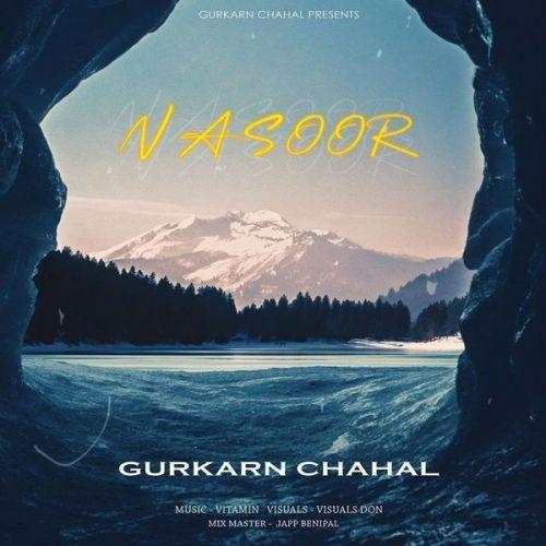 Nasoor Gurkarn Chahal Mp3 Song Download