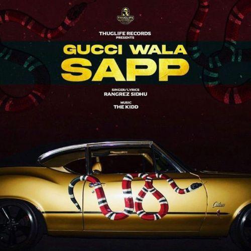 Gucci Wala Sapp Rangrez Sidhu Mp3 Song Download