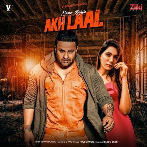 Akh Laal Sonu Bajwa, G Noor Mp3 Song Download