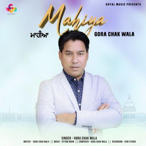 Mahiya Gora Chak Wala Mp3 Song Download