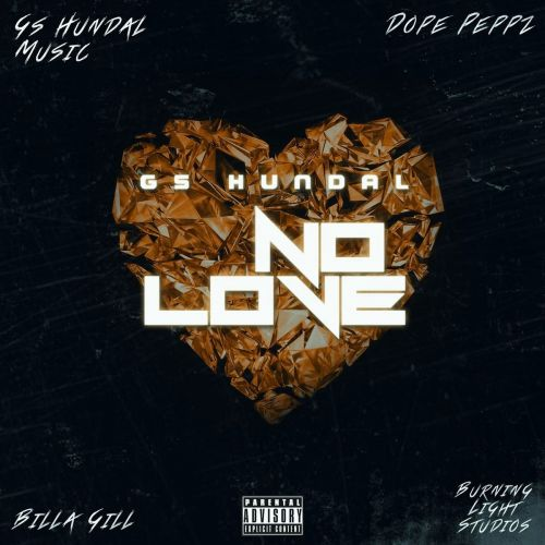 No Love Gs Hundal Mp3 Song Download