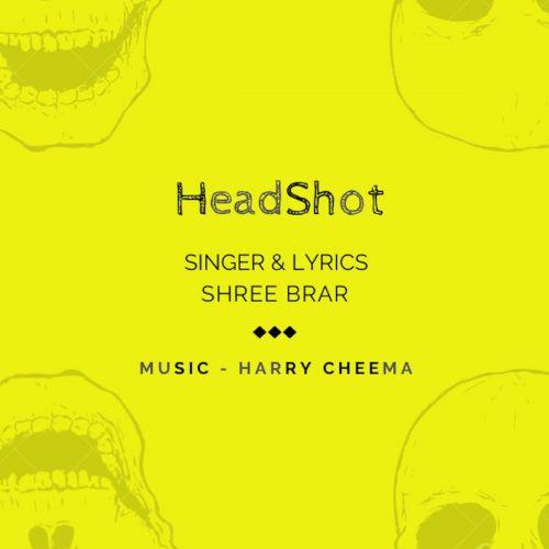 Head Shot Shree Brar Mp3 Song Download