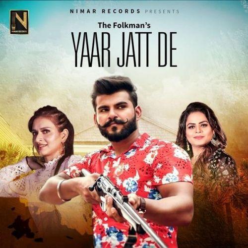 Yaar Jatt De The Folkman, Gurlej Akhtar Mp3 Song Download