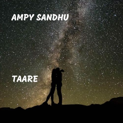 Taare Ampy Sandhu Mp3 Song Download