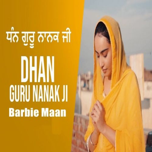 Dhan Guru Nanak Ji Barbie Maan Mp3 Song Download