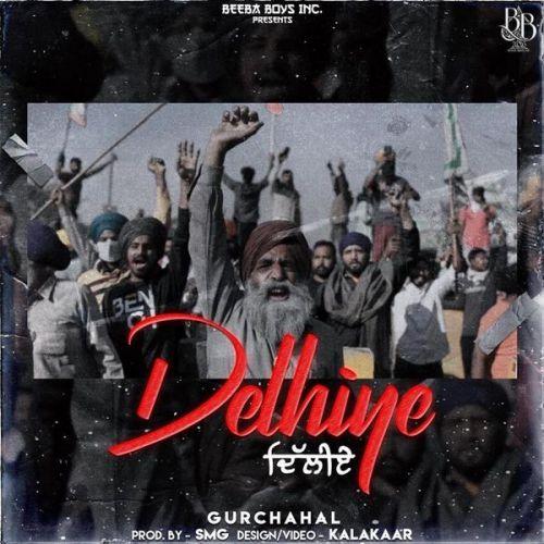 Delhiye Gurchahal Mp3 Song Download