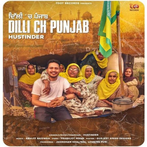 Dilli Ch Punjab Hustinder Mp3 Song Download
