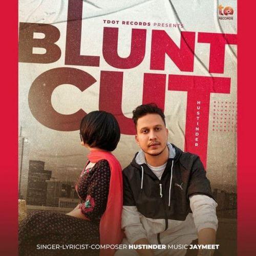 Blunt Cut Hustinder Mp3 Song Download