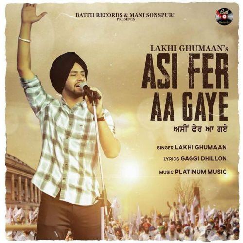 Asi Fer Aa Gye Lakhi Ghumaan Mp3 Song Download