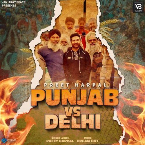 Punjab Vs Delhi Preet Harpal Mp3 Song Download