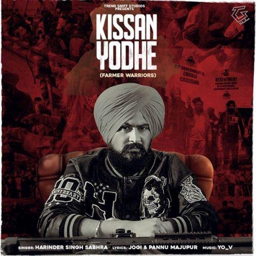 Kissan Yodhe Harinder Singh Sabhra Mp3 Song Download
