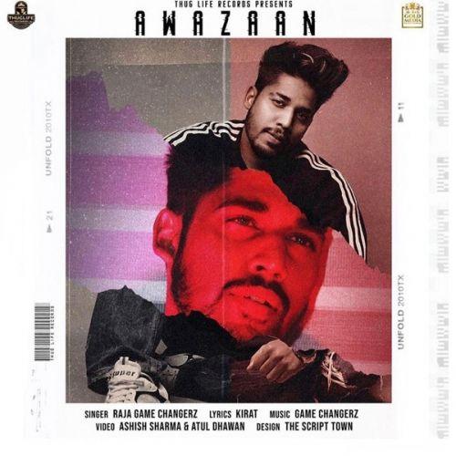 Awazaan Raja Game Changerz Mp3 Song Download