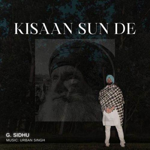 Kisaan Sun De G Sidhu Mp3 Song Download