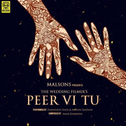 Peer Vi Tu Harshdeep Kaur, Mohan Kannan Mp3 Song Download