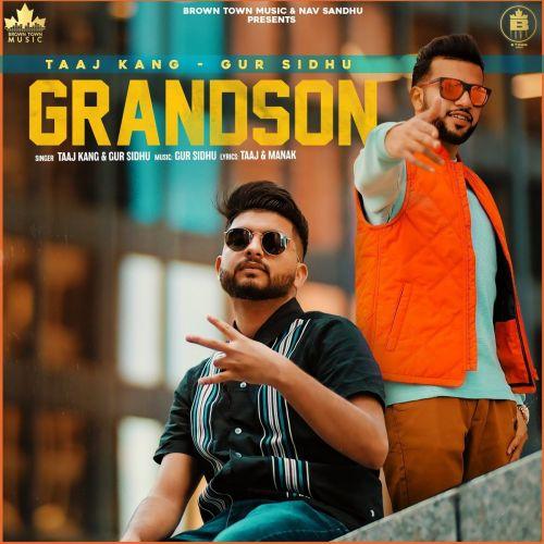 Grandson Gur Sidhu, Taaj Kang Mp3 Song Download
