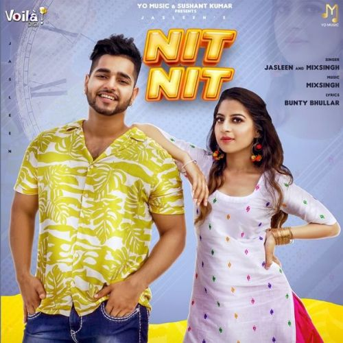 Nit Nit MixSingh, Jasleen Mp3 Song Download