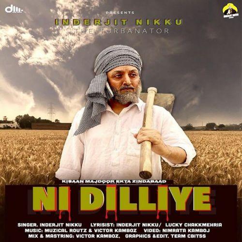 Ni Dilliye Inderjit Nikku Mp3 Song Download