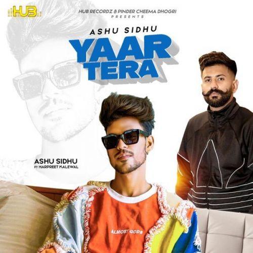 Yaar Tera Harpreet Kalewal, Ashu Sidhu Mp3 Song Download