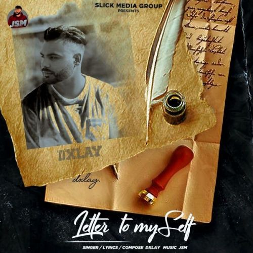 Letter to Myself Dxlay Mp3 Song Download