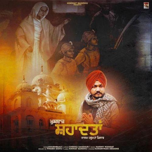 Shahaadatan Khushbaaz Mp3 Song Download