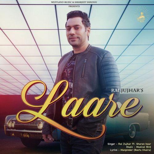 Laare Rai Jujhar, Sharan Kaur Mp3 Song Download
