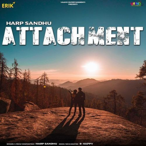 Attachment Harp Sandhu Mp3 Song Download