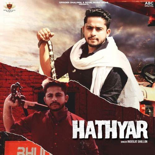 Hathyar Inderjit Dhillon Mp3 Song Download