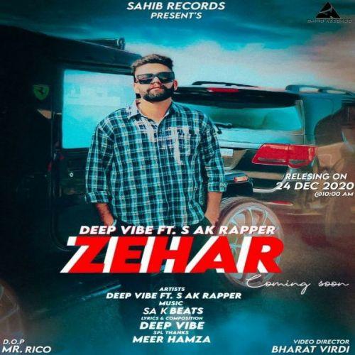 Zehar Deep Vibe Mp3 Song Download