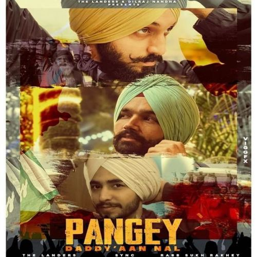 Pangey Daddyaan Nal The Landers Mp3 Song Download