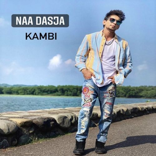 Naam Dasja Kambi Mp3 Song Download