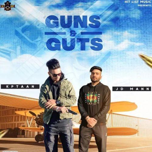 Guns And Guts Kptaan, JD Mann Mp3 Song Download