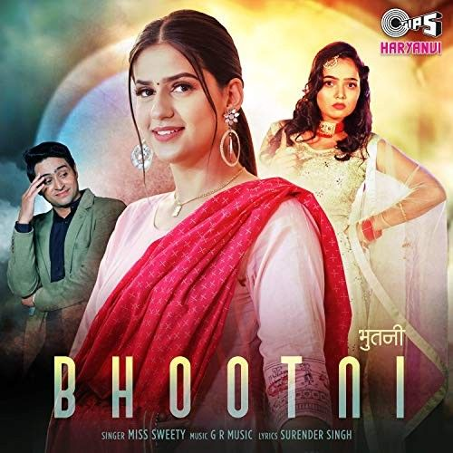Bhootni Miss Sweety Mp3 Song