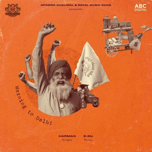 Warning To Delhi Harman Mp3 Song Download