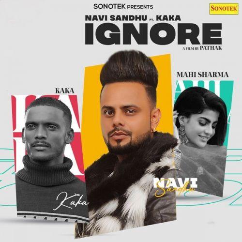 Ignore Kaka, Navi Sandhu Mp3 Song Download