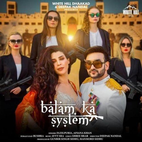 Balam Ka System Fazilpuria, Afsana Khan Mp3 Song Download