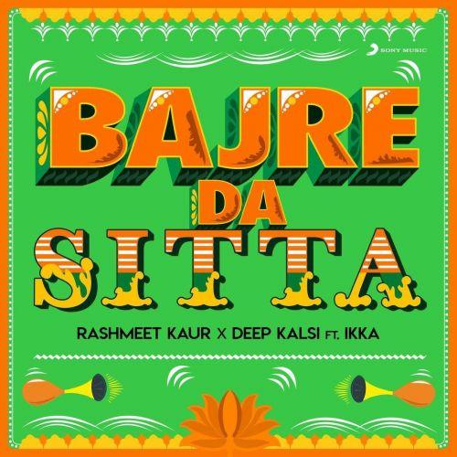 Bajre Da Sitta Ikka, Deep Kalsi Mp3 Song Download