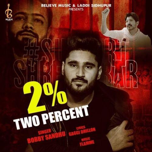 2 Percent Jass Bajwa, Bobby Sandhu Mp3 Song Download
