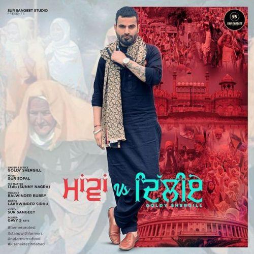 Maawan Vs Delhiye Goldy Shergill Mp3 Song Download