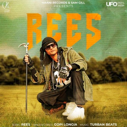 Rees Gopi Longia Mp3 Song Download