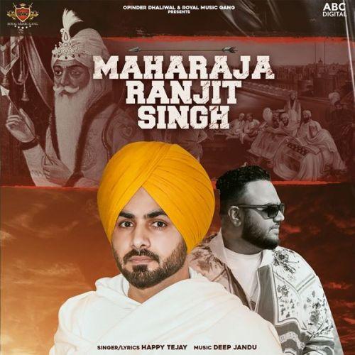 Maharaja Ranjit Singh Happy Tejay Mp3 Song Download